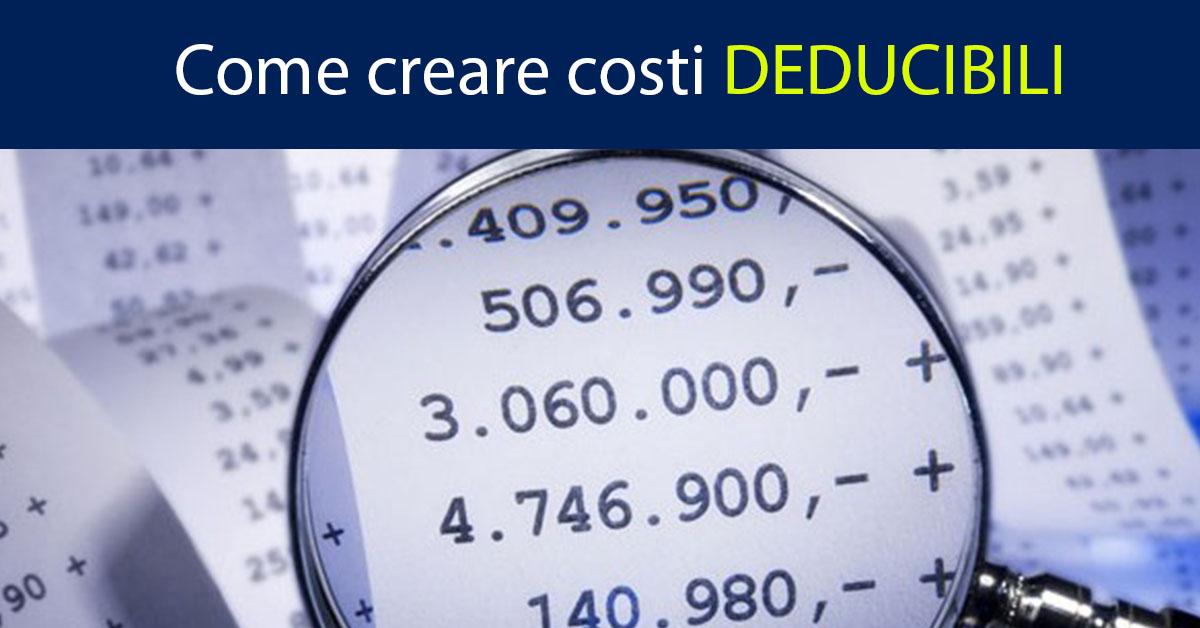 """Come """"creare"""" costi deducibili per ridurre le tasse dell'azienda: Ecco la soluzione di Escapologia Fiscale"""
