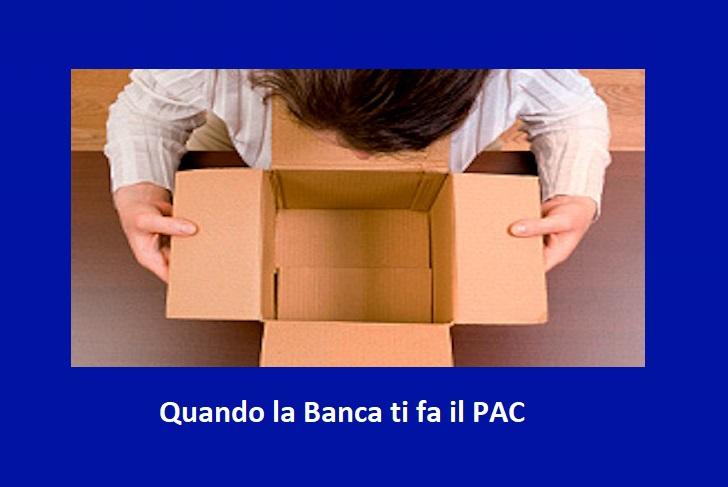Piano d'accumulo o Polizza assicurativa: Ecco come la Banca ti fa il PAC