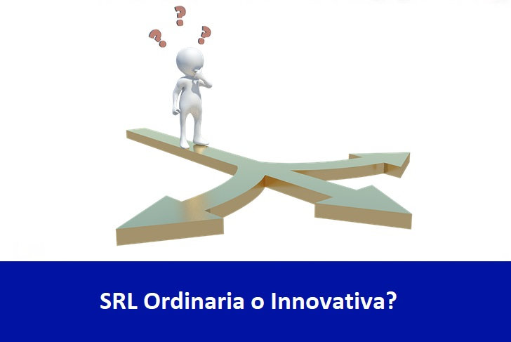 SRL Ordinaria o innovativa? Conosci la reale differenza?