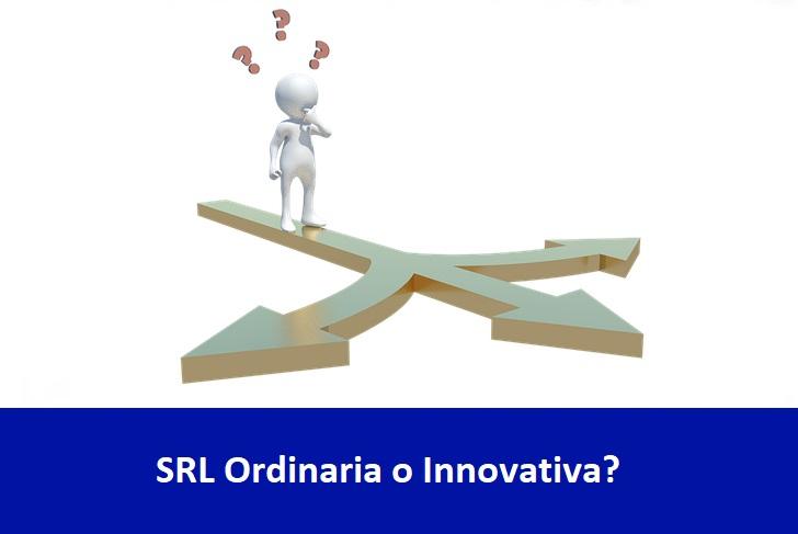 SRL Ordinaria o innovativa? Conosci la reale differenza?