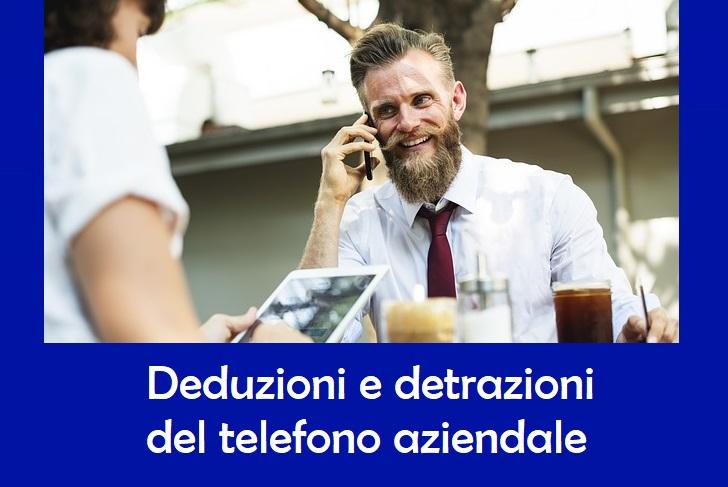 Telefono aziendale: Come e quanto dedurre e detrarre