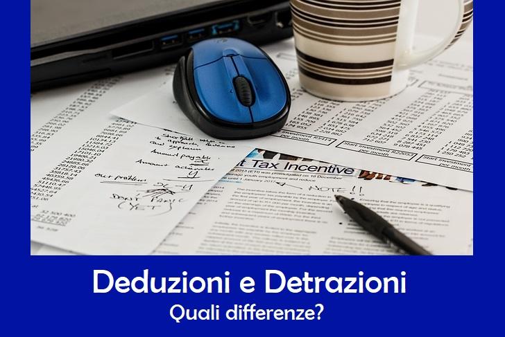 Deduzione e detrazione: quale differenza?